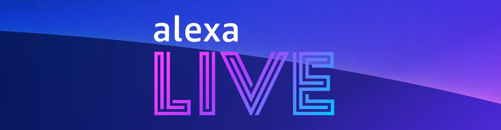 Was ist neu? Alexa Live Event 2021